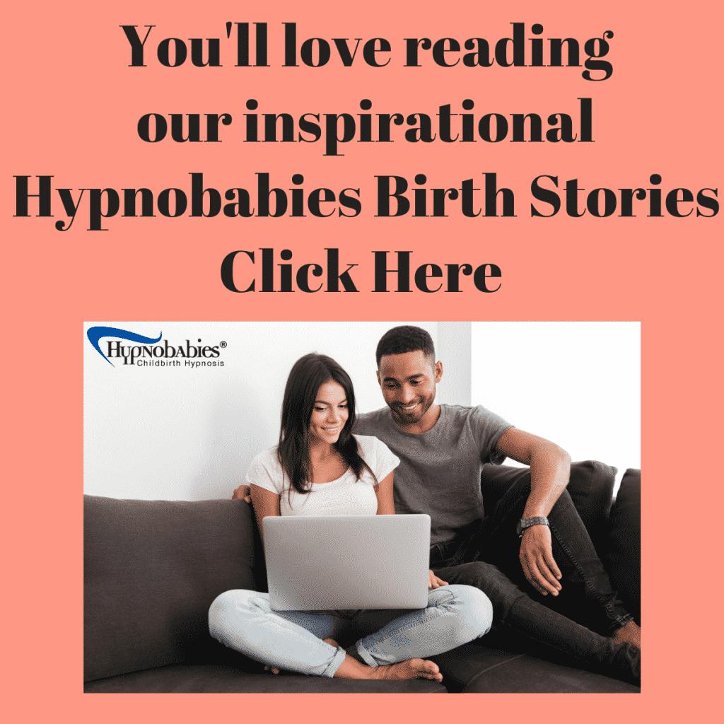 Hypnobabies Birth Stories click here